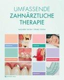 Umfassende Zahnärztliche Therapie