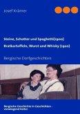 Steine, Schotter und Spaghetti (um 1900) / Bratkartoffeln, Wurst und Whisky (1920)