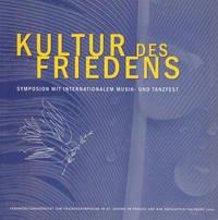 Kultur des Friedens - Symposion mit Internationalem Musik- und Tanzfest