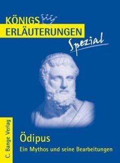 Ödipus. Ein Mythos und seine Bearbeitungen