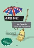 Make Love ... net wohr