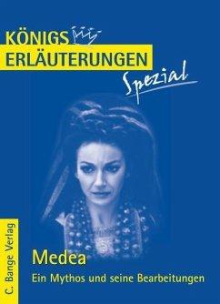 Medea. Ein Mythos und seine Bearbeitungen