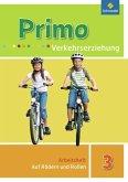 Primo Verkehrserziehung 3. Auf Rädern und Rollen. Arbeitsheft - Ausgabe 2008