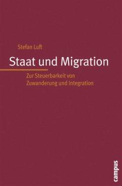 Staat und Migration - Luft, Stefan