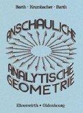 Lehrbuch / Anschauliche Analytische Geometrie