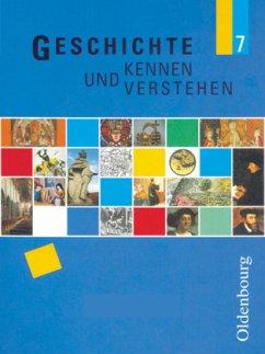 Geschichte kennen und verstehen 7 - Feller, Nils;Fink, Hans-Georg;Fritsche, Christian
