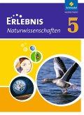 Erlebnis Naturwissenschaften 5. Schülerband - Ausgabe für Rheinland-Pfalz