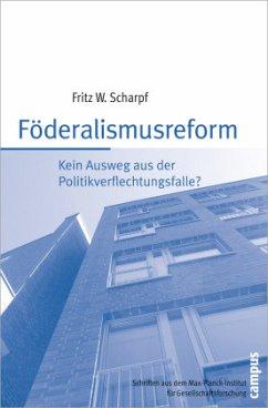 Föderalismusreform - Scharpf, Fritz W.