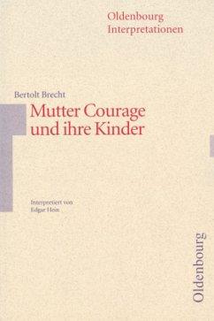 Bertolt Brecht, Mutter Courage und ihre Kinder - Brecht, Bertolt; Hein, Edgar