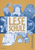 Buchstabenheft / Leseschule Fibel, Ausgabe D