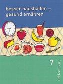 Besser haushalten, gesund ernähren 7. Bayern