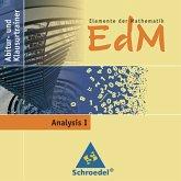 Analysis I, CD-ROM / Elemente der Mathematik (EdM), Abitur- und Klausurtrainer
