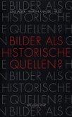 Bilder als historische Quellen