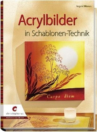 Acrylbilder in Schablonen-Technik - Moras, Ingrid