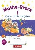 Mathe-Stars 1. Schuljahr. Knobel- und Sachaufgaben / Mathe-Stars Knobel- und Sachaufgaben Bd.1