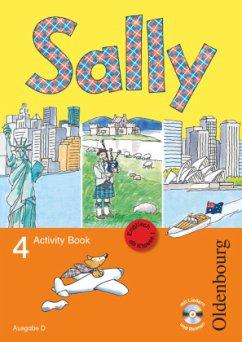 Sally 4. Schuljahr. Activity Book mit Audio-CD. Ausgabe D für alle Bundesländer außer Nordrhein-Westfalen - Englisch ab Klasse 1