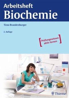 Arbeitsheft Biochemie - Brandenburger, Timo