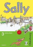 Sally 3. Schuljahr. Activity Book mit Audio-CD. Ausgabe D für alle Bundesländer außer Nordrhein-Westfalen - Englisch ab Klasse 1