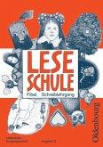 Schreiblehrgang mit Vorkurs, Lateinische Ausgangsschrift / Leseschule Fibel, Ausgabe D