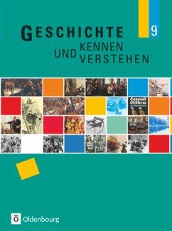 Geschichte kennen und verstehen B 9 - Feller, Nils;Fritsche, Christian;Klocke-Lipinski, Cornelia