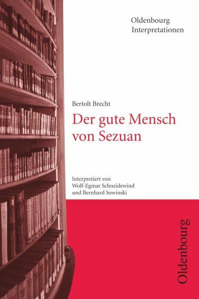 Bertolt Brecht 'Der gute Mensch von Sezuan' - Brecht, Bertolt