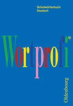 Wortprofi (RSR 2006). Für alle Bundesländer außer Bayern