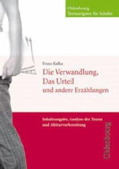 Die Verwandlung, Das Urteil und andere Erzählungen - Kafka, Franz