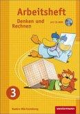 Denken und Rechnen 3. Arbeitsheft mit CD-ROM. Grundschule. Baden-Württemberg