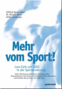Mehr vom Sport! - Opoku-Afari, Clifford; Worm, Nicolai; Lemberger, Heike