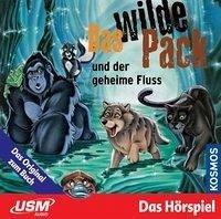 Das wilde Pack und der geheime Fluss / Das wilde Pack Bd.3 (Audio-CD)