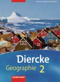 Diercke Geographie 2. Schülerband. Gymnasium. Nordrhein-Westfalen