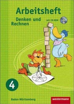 Denken und Rechnen 4. Arbeitsheft mit CD-ROM. Grundschule. Baden-Württemberg