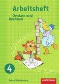 Denken und Rechnen 4. Arbeitsheft. Grundschule. Baden-Württemberg
