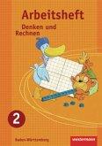 Denken und Rechnen 2. Arbeitsheft. Grundschule. Baden-Württemberg