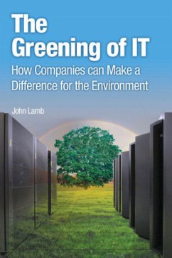The Greening of IT: How Companies Can Make a Di...