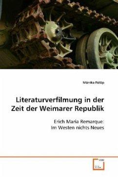 Literaturverfilmung in der Zeit der Weimarer Republik - Fülöp, Mónika