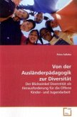 Von der Ausländerpädagogik zur Diversität