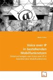 Voice over IP in bestehenden Mobilfunknetzen