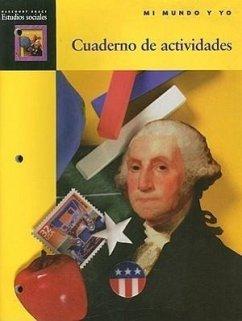 Harcourt Brace Estudios Sociales Mi Mundo y Yo Cuaderno de Actividades
