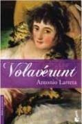 Volavérunt - Larreta, Antonio
