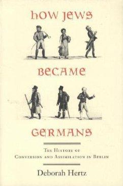 How Jews Became Germans - Hertz, Deborah