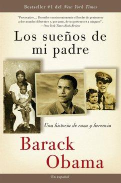 Los Sueños de Mi Padre: Una Historia de Raza Y Herencia - Obama, Barack
