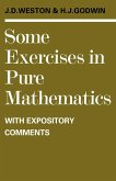 Some Exercises in Pure Mathematics with Expository Comments