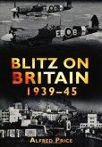 Blitz on Britain 1939-45