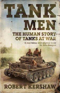 Tank Men - Kershaw, Robert