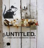 Untitled - Street Art in the Counter Culture