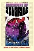 Daughters of Aquarius: Women of the Sixties Counterculture