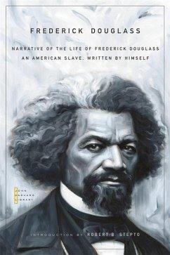 Narrative of the Life of Frederick Douglass: An American Slave, Written by Himself - Douglass, Frederick