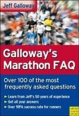 Galloway's Marathon FAQ: Over 100 of the Most Frequently Asked Questions