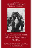 State Governors in the Mexican Revolution, 1910-1952